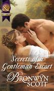 Secrets of a Gentleman Escort (Mills & Boon Historical) (Rakes Who Make Husbands Jealous, Book 1)