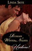 Russian Winter Nights (Mills & Boon Historical Undone)