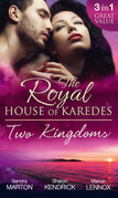 The Royal House Of Karedes: Two Kingdoms (Books 1-3): Billionaire Prince, Pregnant Mistress / The Sheikh's Virgin Stable-Girl / The Prince's Captive Wife (Mills & Boon M&B) (The Royal House of Karedes, Book 1)