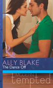 The Dance Off (Mills & Boon Modern Tempted)