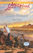 Seaside Romance (Mills & Boon Love Inspired) (Holiday Harbor, Book 3)