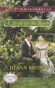 A Bride for the Baron (Mills & Boon Love Inspired Historical) (Sanctuary Bay, Book 3)