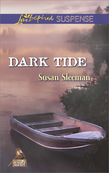 Dark Tide (Mills & Boon Love Inspired Suspense) (The Justice Agency, Book 5)