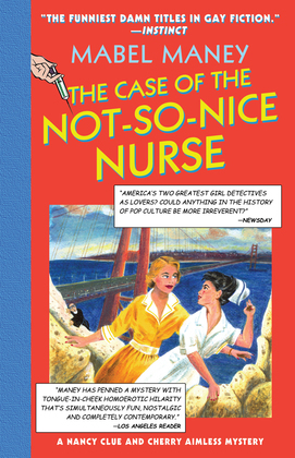 The Case Of The Not-So-Nice Nurse (Mills & Boon Spice)