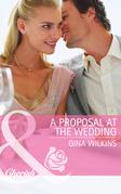 A Proposal at the Wedding (Mills & Boon Cherish) (Bride Mountain, Book 2)