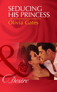 Seducing His Princess (Mills & Boon Desire) (Married by Royal Decree, Book 3)