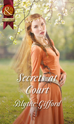 Secrets at Court (Mills & Boon Historical) (Royal Weddings, Book 1)