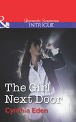 The Girl Next Door (Mills & Boon Intrigue) (Shadow Agents: Guts and Glory, Book 2)