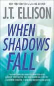 When Shadows Fall (A Samantha Owens Novel, Book 3)
