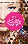 The Secret Diamond Sisters (The Secret Diamond Sisters, Book 1)