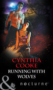 Running with Wolves (Mills & Boon Nocturne)