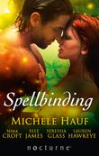 Spellbinding: This Soul Magic / The Darkness / The Witch's Seduction / Seducing the Jackal / Some Like It Wicked (Mills & Boon Nocturne)