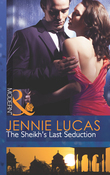 The Sheikh's Last Seduction (Mills & Boon Modern)