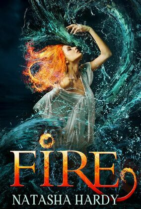 Fire: The Mermaid Legacy Book Two