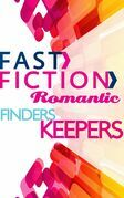 Finders Keepers (Fast Fiction)