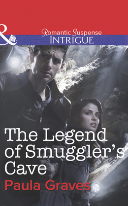 The Legend of Smuggler's Cave (Mills & Boon Intrigue) (Bitterwood P.D., Book 6)