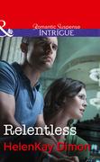Relentless (Mills & Boon Intrigue) (Corcoran Team, Book 3)