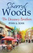 The Devaney Brothers: Ryan And Sean: Ryan's Place (The Devaneys) / Sean's Reckoning (The Devaneys)