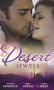 Desert Jewels: The Sheikh's Undoing / The Sultan's Choice / Girl in the Bedouin Tent (Mills & Boon M&B)