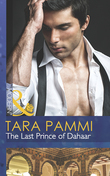 The Last Prince of Dahaar (Mills & Boon Modern) (A Dynasty of Sand and Scandal, Book 1)