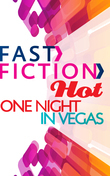 One Night In Vegas (Fast Fiction)