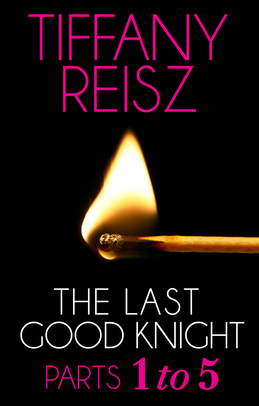 The Last Good Knight: Parts 1-5 (Mills & Boon Spice) (The Original Sinners: The Red Years - short story)