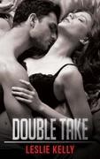 Double Take (Mills & Boon Blaze) (Forbidden: A Shade Darker, Book 3)