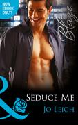 Seduce Me (Mills & Boon Blaze) (It's Trading Men!, Book 4)