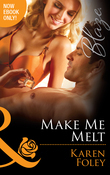 Make Me Melt (Mills & Boon Blaze) (The U.S. Marshals, Book 2)