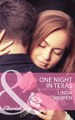 One Night in Texas (Mills & Boon Cherish)