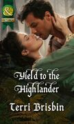Yield to the Highlander (Mills & Boon Historical) (The MacLerie Clan, Book 5)