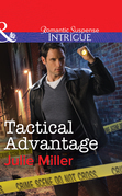 Tactical Advantage (Mills & Boon Intrigue) (The Precinct: Task Force, Book 3)