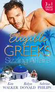 Eligible Greeks: Sizzling Affairs: The Good Greek Wife? / Powerful Greek, Housekeeper Wife / Greek Tycoon, Wayward Wife (Mills & Boon M&B)