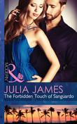 The Forbidden Touch of Sanguardo (Mills & Boon Modern)