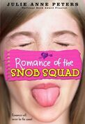 Romance of the Snob Squad