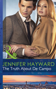 The Truth About De Campo (Mills & Boon Modern)