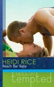 Beach Bar Baby (Mills & Boon Modern Tempted)