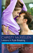 Lessons in Rule-Breaking (Mills & Boon Modern Tempted)