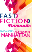 Nyc Angels: One Night In Manhattan (Fast Fiction)