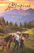The Forest Ranger's Return (Mills & Boon Love Inspired)