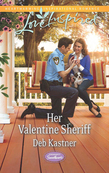 Her Valentine Sheriff (Mills & Boon Love Inspired) (Serendipity Sweethearts, Book 2)