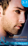 Australian Quinns: The Mighty Quinns: Brody (Quinns Down Under, Book 1) / The Mighty Quinns: Teague (Quinns Down Under, Book 2) / The Mighty Quinns: Callum (Quinns Down Under, Book 3) (Mills & Boon By Request)