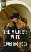The Major's Wife (Mills & Boon Historical)