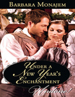 Under a New Year's Enchantment (Mills & Boon Historical Undone) (Wicked Christmas Wishes, Book 2)