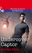 Undercover Captor (Mills & Boon Intrigue) (Shadow Agents: Guts and Glory, Book 1)