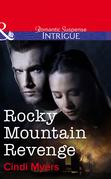 Rocky Mountain Revenge (Mills & Boon Intrigue)