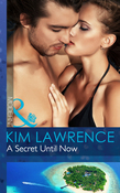 A Secret Until Now (Mills & Boon Modern) (One Night With Consequences, Book 3)