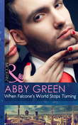 When Falcone's World Stops Turning (Mills & Boon Modern) (Blood Brothers, Book 1)