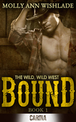 Bound: A sizzling hot Western romance