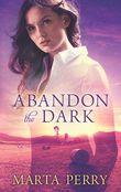 Abandon the Dark (Watcher in the Dark, Book 3)